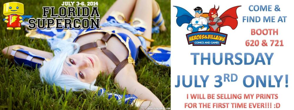 Thursday July 3rd I will be a guest at Heroes & Villains Booth 620 & 721 at Florida Supercon!
