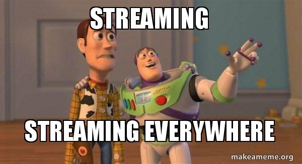 streaming-streaming-everywhere
